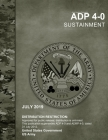 Army Doctrine Publication ADP 4-0 Sustainment July 2019 Cover Image