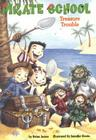 Treasure Trouble #5 (Pirate School #5) Cover Image