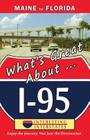 What's Great About I-95: Maine to Florida Cover Image
