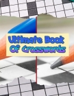Ultimate Book Of Crosswords: Crossword puzzle dictionary 2020 Puzzles & Trivia Challenges Specially Designed to Keep Your Brain Young, With Easy, M Cover Image