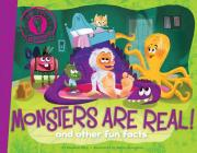 Monsters Are Real!: and other fun facts (Did You Know?) Cover Image