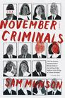 The November Criminals: A novel Cover Image