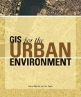 GIS for the Urban Environment Cover Image