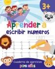 Aprender a escribir números: Aprender a escribir los numeros para niños - Libro infantiles para la escuela primaria - Juego educativo matemàticas - Cover Image
