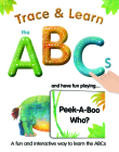 Trace & Learn the ABCs: And Have Fun Playing Peek-A-Boo Who? Cover Image
