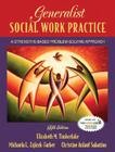 Generalist Social Work Practice: A Strengths-Based Problem Solving Approach Cover Image