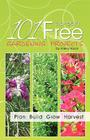 101 Almost Free Gardening Projects Cover Image