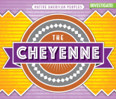 The Cheyenne (Native American Peoples) Cover Image