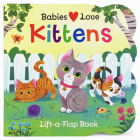 Babies Love Kittens Cover Image