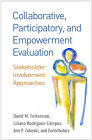 Collaborative, Participatory, and Empowerment Evaluation: Stakeholder Involvement Approaches Cover Image