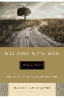 Walking with God Day by Day: 365 Daily Devotional Selections Cover Image