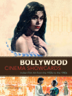 Bollywood Cinema Showcards: Indian Film Art from the 1950s to the 1980s Cover Image