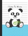 I Like To Write: Double Line Notebook For Kids - Blue Boy Panda Cover Image