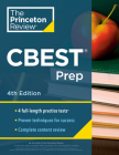 Princeton Review CBEST Prep, 4th Edition: 3 Practice Tests + Content Review + Strategies to Master the California Basic Educational Skills Test (Professional Test Preparation) Cover Image