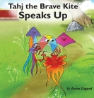 Tahj the Brave Kite Speaks Up Cover Image
