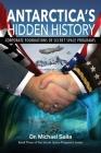 Antarctica's Hidden History: Corporate Foundations of Secret Space Programs Cover Image