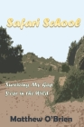 Safari School: Surviving My Gap Year in the Wild Cover Image