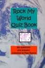 Rock My World Quiz Book Cover Image