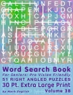 Word Search Book For Seniors: Pro Vision Friendly, 51 Right Angled Puzzles, 30 Pt. Extra Large Print, Vol. 38 Cover Image