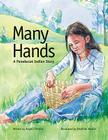 Many Hands: A Penobscot Indian Story Cover Image