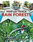 Map and Track Rain Forests Cover Image