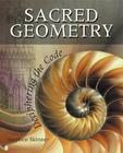 Sacred Geometry: Deciphering the Code Cover Image