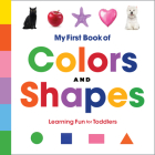 My First Book of Colors and Shapes: Learning Fun for Toddlers Cover Image