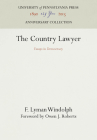 The Country Lawyer: Essays in Democracy Cover Image