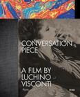 Conversation Piece: A Film by Luchino Visconti Cover Image