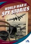 World War II Spy Stories Cover Image