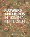 Flowers and Birds in Ukrainian Kilim Design Cover Image
