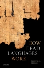 How Dead Languages Work Cover Image