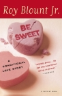 Be Sweet: A Conditional Love Story Cover Image
