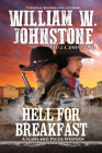 Hell for Breakfast (A Slash and Pecos Western #4) Cover Image