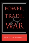 Power, Trade, and War Cover Image