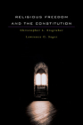 Religious Freedom and the Constitution Cover Image