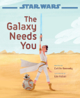 Star Wars: The Rise of Skywalker The Galaxy Needs You Cover Image