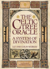 The Celtic Tree Oracle: A System of Divination Cover Image
