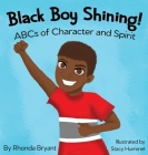 Black Boy Shining! ABCs of Character and Spirit Cover Image