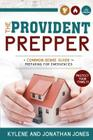 Provident Prepper: A Common-Sense Guide to Preparing for Emergencies Cover Image