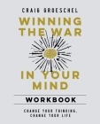 Winning the War in Your Mind Workbook Softcover Cover Image