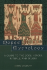 Norse Mythology: A Guide to the Gods, Heroes, Rituals, and Beliefs Cover Image
