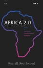 Africa 2.0: Inside a Continent's Communications Revolution Cover Image