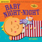 Indestructibles: Baby Night-Night: Chew Proof · Rip Proof · Nontoxic · 100% Washable (Book for Babies, Newborn Books, Safe to Chew) Cover Image