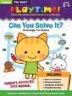 Play Smart Playtime: Can You Solve It? Amazingly Fun Mazes Ages 2-4: At-home Activity Workbook Cover Image
