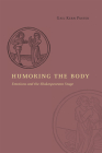 Humoring the Body: Emotions and the Shakespearean Stage Cover Image