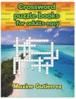 Crossword puzzle books for adults easy Relaxing Puzzles: Today Crossword Puzzles Cover Image