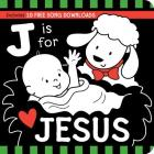 J Is for JESUS Black and White Board Book (Tell Me About God Board Books) Cover Image