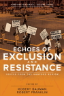 Echoes of Exclusion and Resistance: Voices from the Hanford Region Cover Image