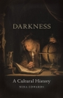 Darkness: A Cultural History Cover Image